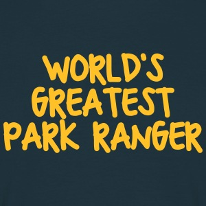 worlds greatest park ranger - Men's T-Shirt