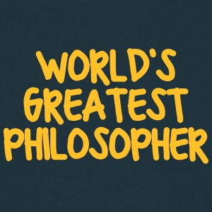 worlds greatest philosopher - Men's T-Shirt