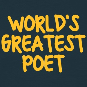 worlds greatest poet - Men's T-Shirt