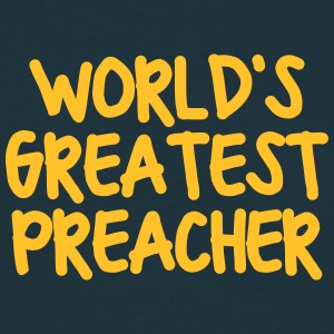 worlds greatest preacher - Men's T-Shirt