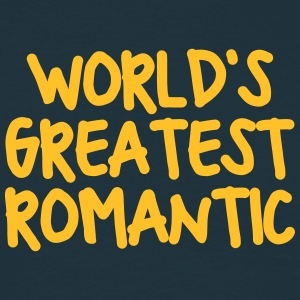 worlds greatest romantic - Men's T-Shirt