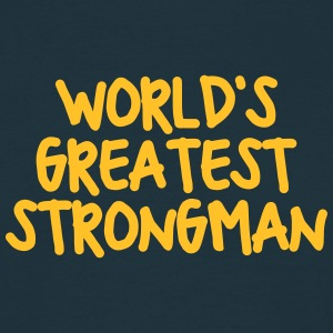 worlds greatest strongman - Men's T-Shirt