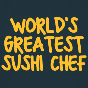 worlds greatest sushi chef - Men's T-Shirt