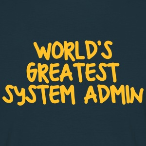 worlds greatest system admin - Men's T-Shirt