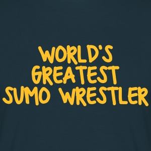 worlds greatest sumo wrestler - Men's T-Shirt
