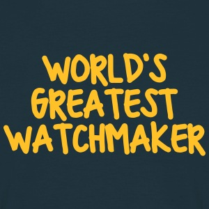 worlds greatest watchmaker - Men's T-Shirt