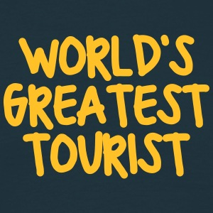 worlds greatest tourist - Men's T-Shirt