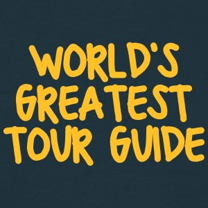 worlds greatest tour guide - Men's T-Shirt