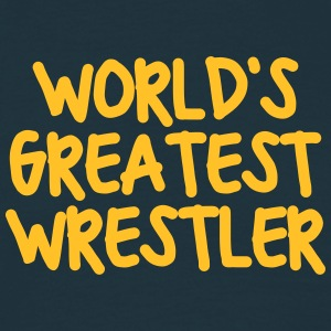 worlds greatest wrestler - Men's T-Shirt