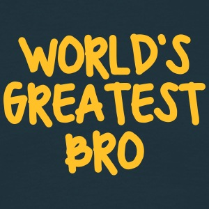 worlds greatest bro - Men's T-Shirt