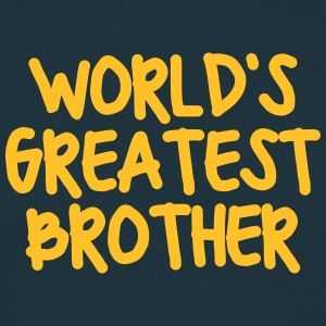 worlds greatest brother - Men's T-Shirt