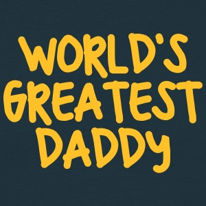 worlds greatest daddy - Men's T-Shirt