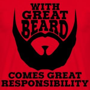 GREAT BEARD GREAT RESPONSIBILITY TSHIRT - Men's T-Shirt