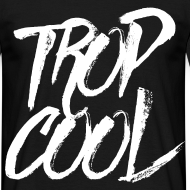 Motif ~ Trop Cool
