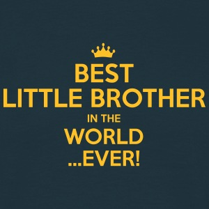 best little brother in the world ever - Men's T-Shirt