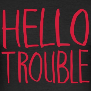 Hello Trouble - Männer Slim Fit T-Shirt