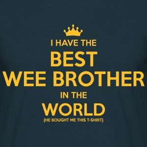 i have the best wee brother in the world - Men's T-Shirt