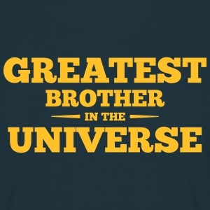 greatest brother in the universe - Men's T-Shirt
