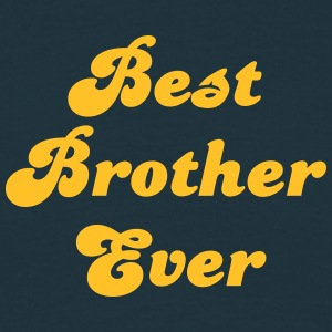 best brother ever - Men's T-Shirt