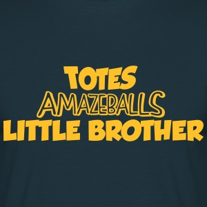 totes amazeballs little brother - Men's T-Shirt
