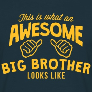 this is what an awesome big brother look - Men's T-Shirt