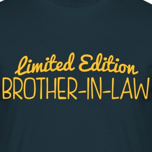 limited edition brotherinlaw - Men's T-Shirt