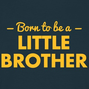 born to be a little brother - Men's T-Shirt