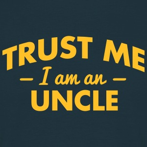 trust me i am an uncle - Men's T-Shirt