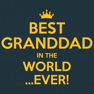 best granddad in the world ever - Men's T-Shirt