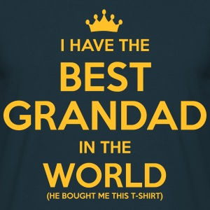 i have the best grandad in the world - Men's T-Shirt