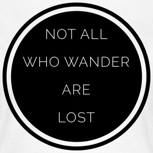 All Who Wander  T-Shirts - Women's T-Shirt