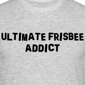 ultimate frisbee addict 01 - Men's T-Shirt