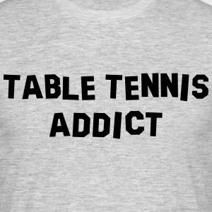 table tennis addict 01 - Men's T-Shirt