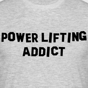power lifting addict 01 - Men's T-Shirt