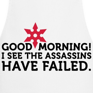 Obviously the assassins have failed!  Aprons - Cooking Apron