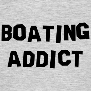 boating addict 01 - Men's T-Shirt