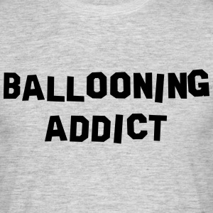 ballooning addict 01 - Men's T-Shirt