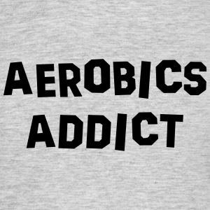 aerobics addict 01 - Men's T-Shirt