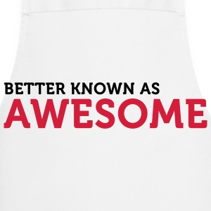 "Also known as ""awesome""!  Aprons - Cooking Apron"