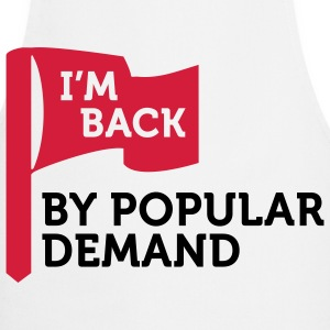 I ll be back due to high demand!  Aprons - Cooking Apron