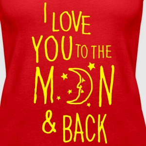 Rood I LOVE YOU TO THE MOON & BACK Tops - Vrouwen Premium tank top
