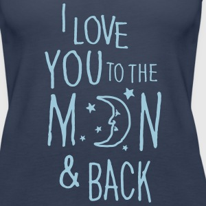 Navy I LOVE YOU TO THE MOON & BACK Tops - Vrouwen Premium tank top