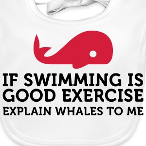 Swimming keeps you fit? Then explain whales! Accessories - Baby Organic Bib