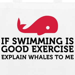 Swimming keeps you fit? Then explain whales! Bags & Backpacks - EarthPositive Tote Bag