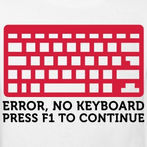 Error: No keyboard. Please press F1! Shirts - Kids' Organic T-shirt