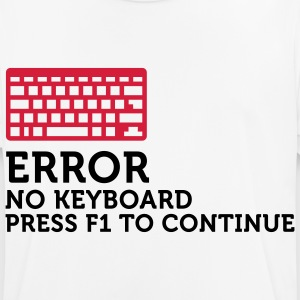 Error: No keyboard. Please press F1! T-Shirts - Men's Breathable T-Shirt