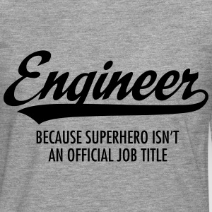 Engineer - Superhero Long sleeve shirts - Men's Premium Longsleeve Shirt