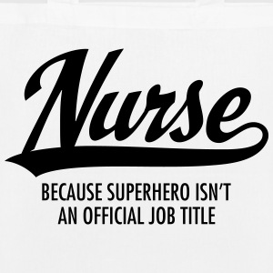 Nurse - Superhero Bags & Backpacks - EarthPositive Tote Bag