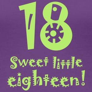 Frauen T-Shirt sweet little eighteen 18. Geburtsta - Frauen Premium T-Shirt