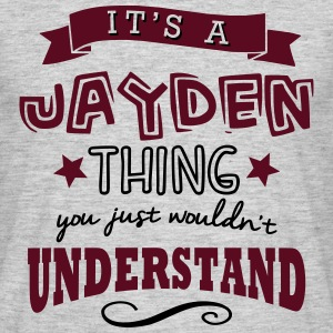 its a jayden name forename thing - Men's T-Shirt